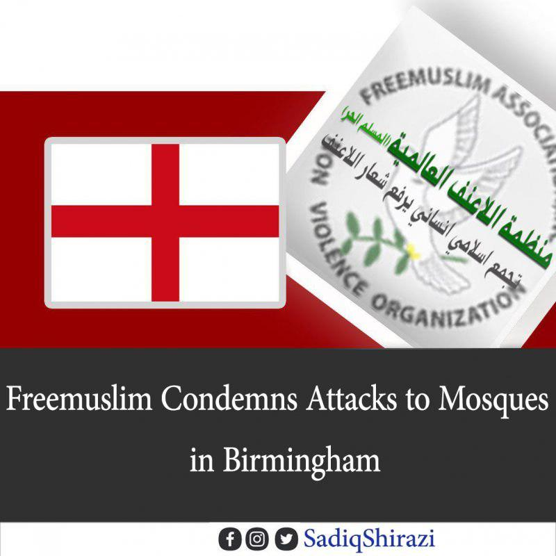 Photo of Free Muslim condemns attacks to mosques in Birmingham