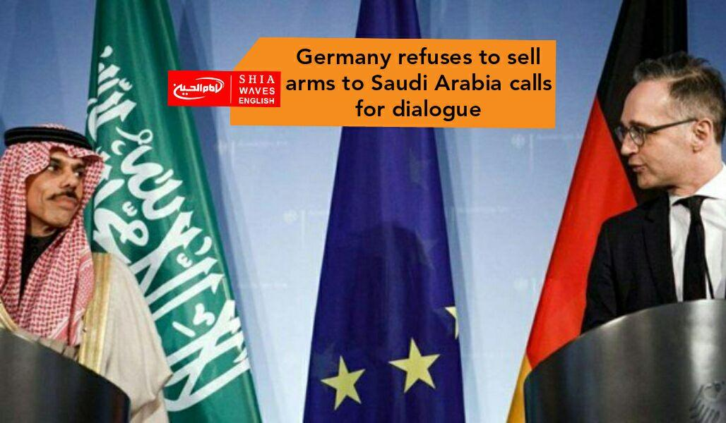 Photo of Germany refuses to sell arms to Saudi Arabia calls for dialogue