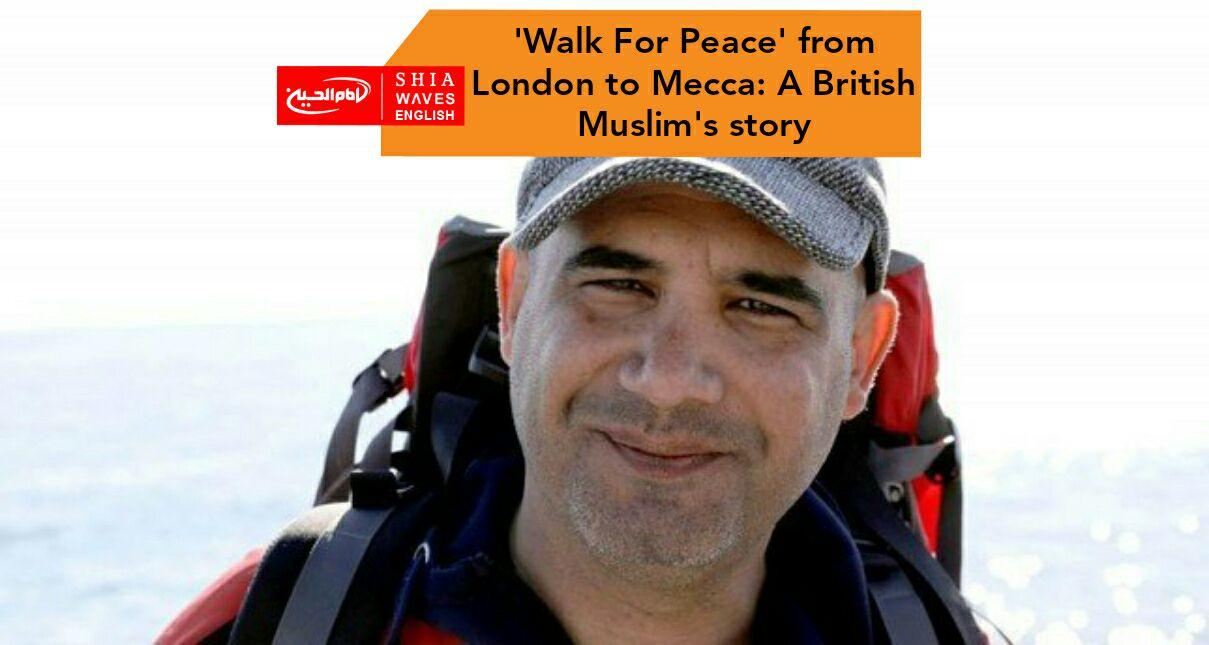 Photo of 'Walk For Peace' from London to Mecca: A British Muslim's story
