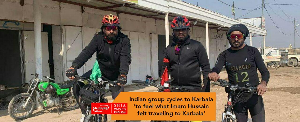 Photo of Indian group cycles to Karbala 'to feel what Imam Hussain felt traveling to Karbala'