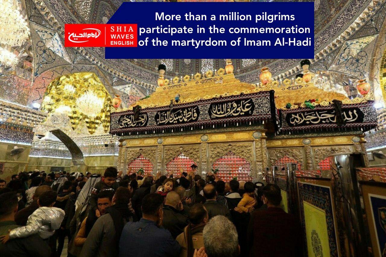 Photo of More than a million pilgrims participate in the commemoration of the martyrdom of Imam Al-Hadi