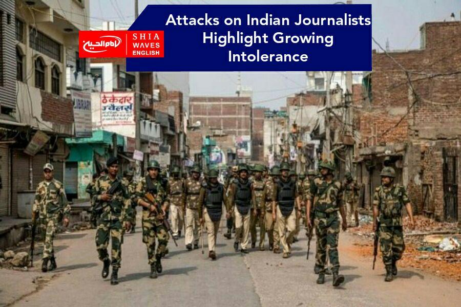 Photo of Attacks on Indian Journalists Highlight Growing Intolerance