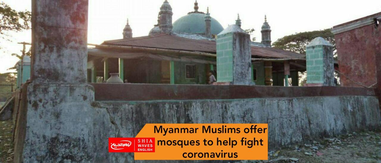 Photo of Myanmar Muslims offer mosques to help fight coronavirus