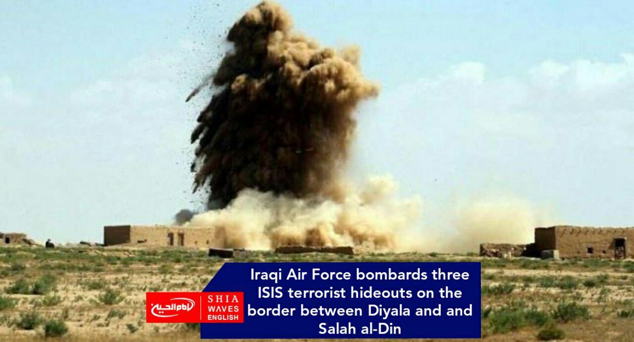 Photo of Iraqi Air Force bombards three ISIS terrorist hideouts on the border between Diyala and and Salah al-Din