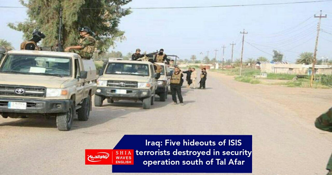 Photo of Iraq: Five hideouts of ISIS terrorists destroyed in security operation south of Tal Afar