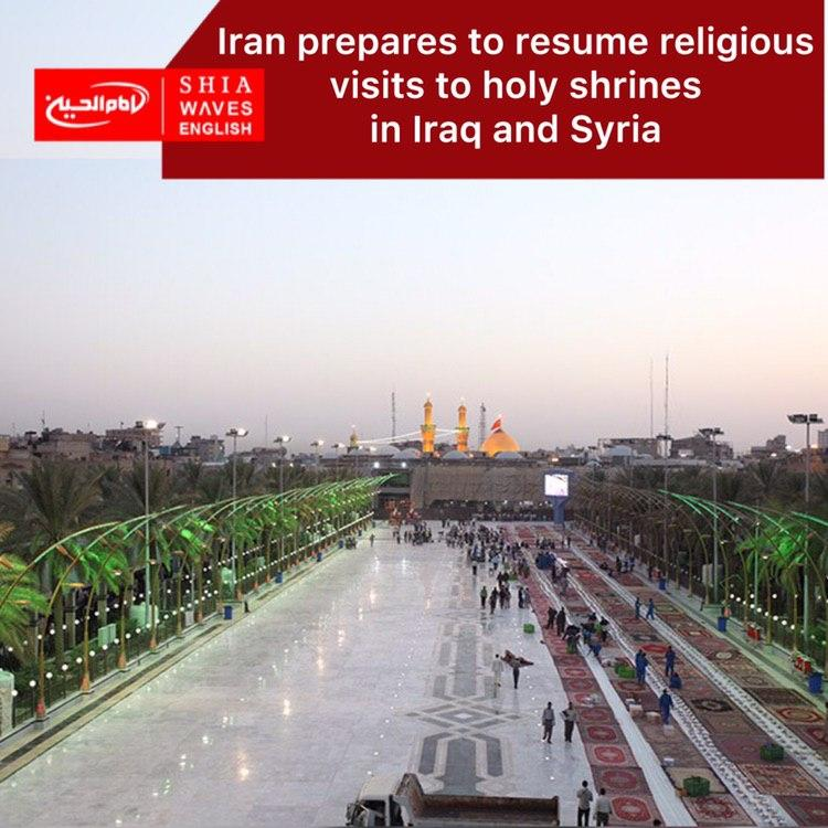 Photo of Iran prepares to resume religious visits to holy shrines in Iraq and Syria