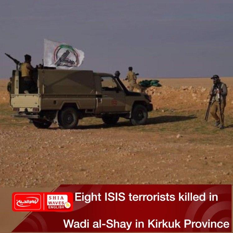 Photo of Eight ISIS terrorists killed in Wadi al-Shay in Kirkuk Province