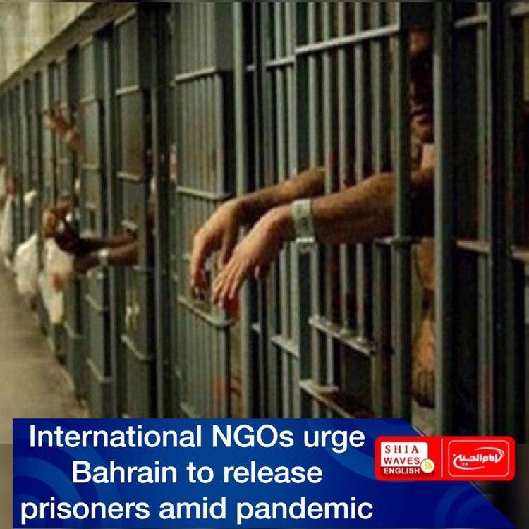 Photo of International NGOs urge Bahrain to release prisoners amid pandemic