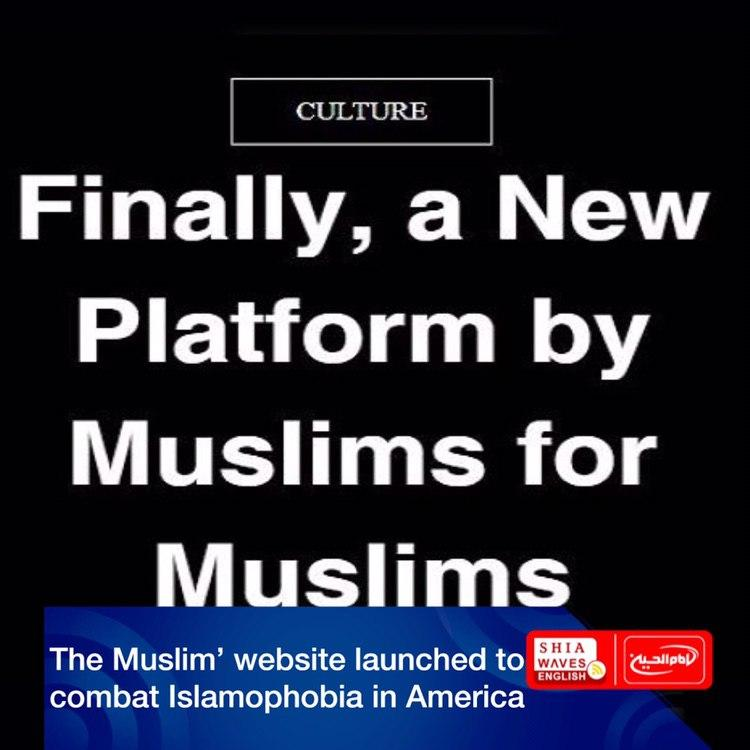Photo of 'The Muslim' website launched to combat Islamophobia in America
