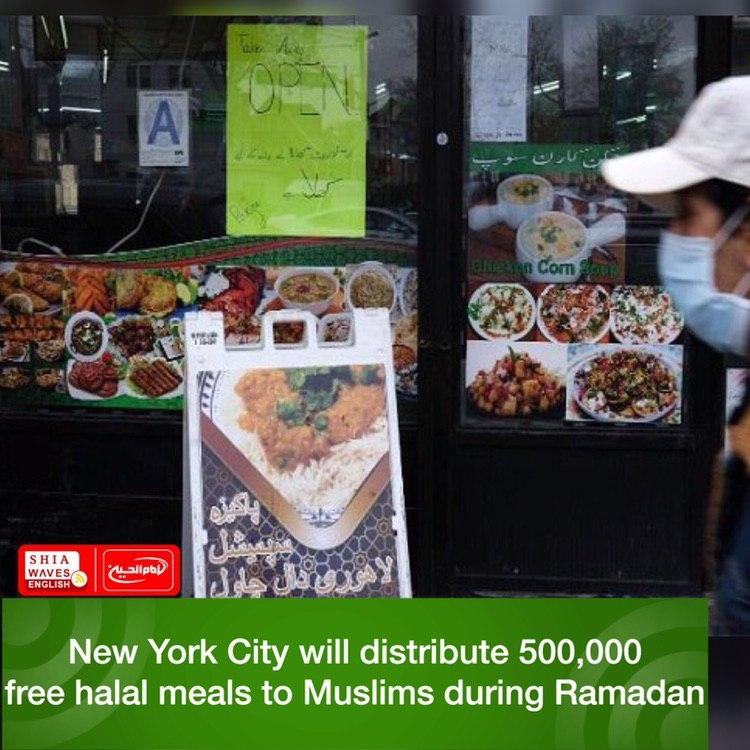 Photo of New York City will distribute 500,000 free halal meals to Muslims during Ramadan