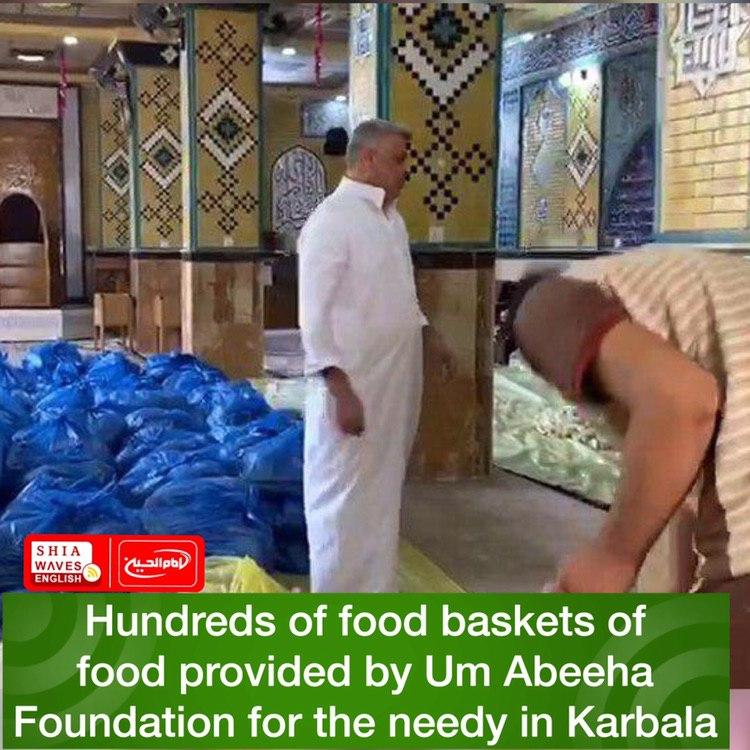 Photo of Hundreds of food baskets of food provided by Um Abeeha Foundation for the needy in Karbala