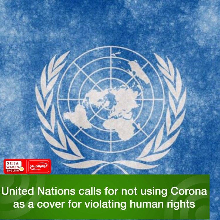 Photo of United Nations calls for not using Corona as a cover for violating human rights
