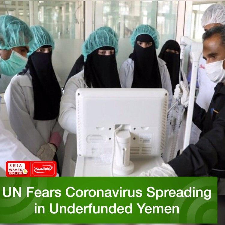Photo of UN Fears Coronavirus Spreading in Underfunded Yemen
