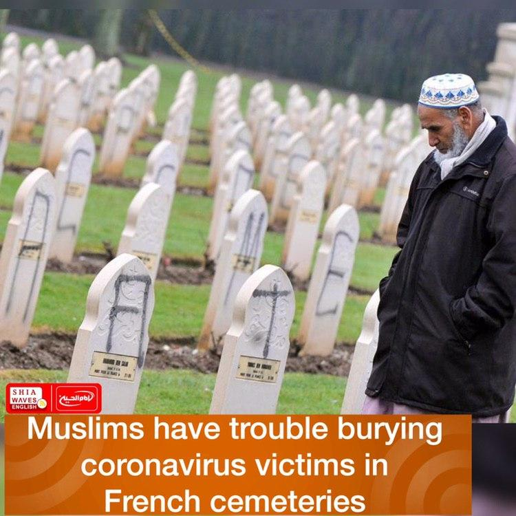 Photo of Muslims have trouble burying coronavirus victims in French cemeteries