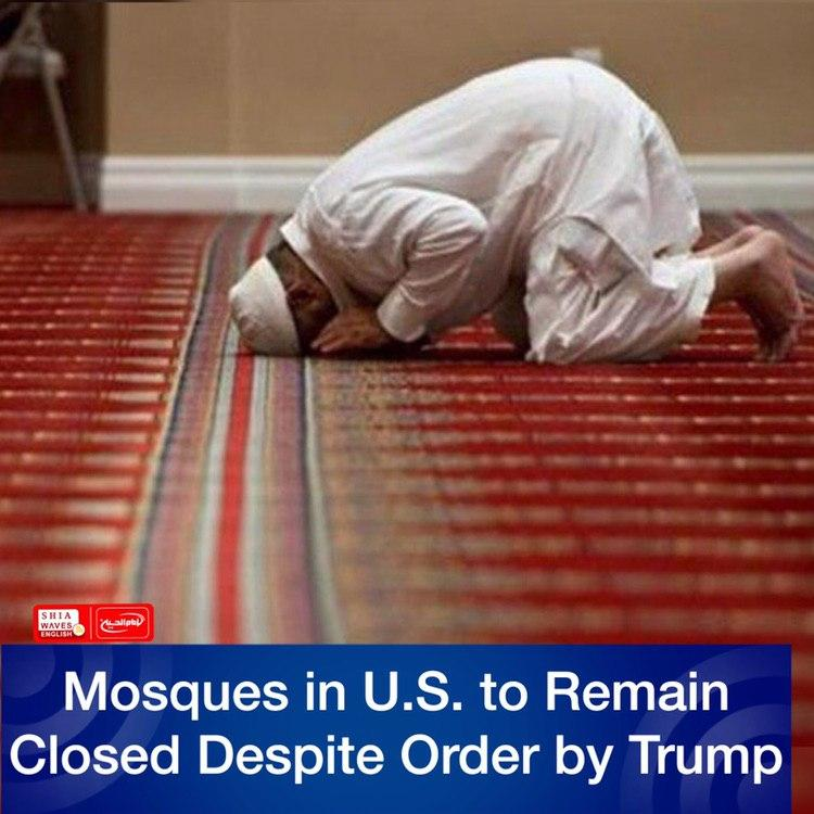 Photo of Mosques in U.S. to Remain Closed Despite Order by Trump