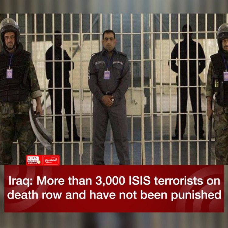 Photo of Iraq: More than 3,000 ISIS terrorists on death row and have not been punished