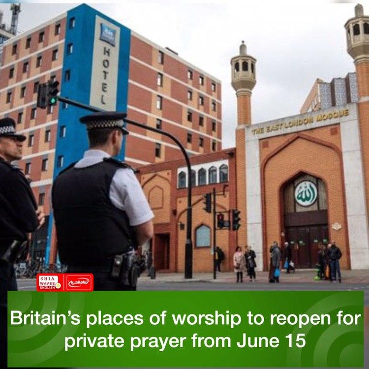 Photo of Britain's places of worship to reopen for private prayer from June 15