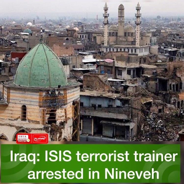 Photo of Iraq: ISIS terrorist trainer arrested in Nineveh