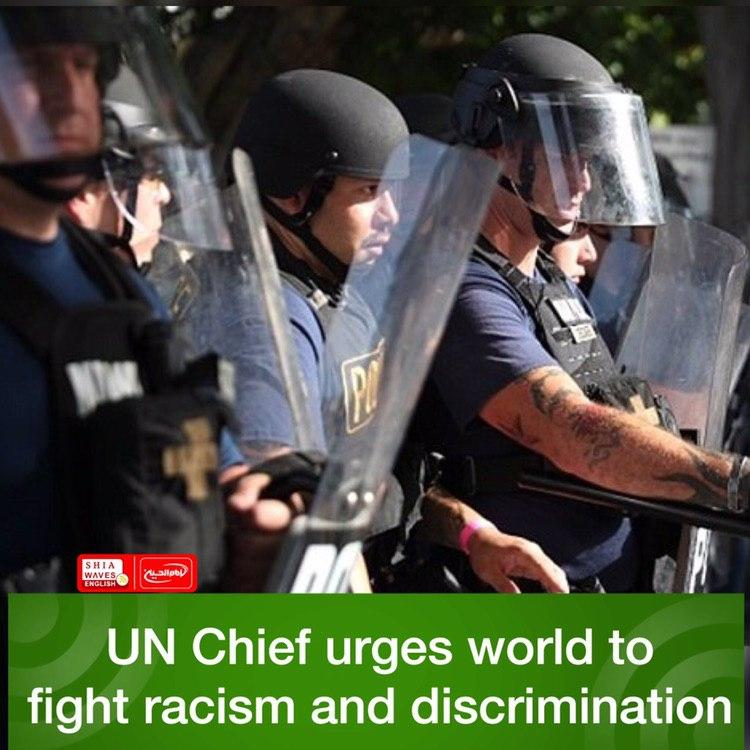 Photo of UN Chief urges world to fight racism and discrimination