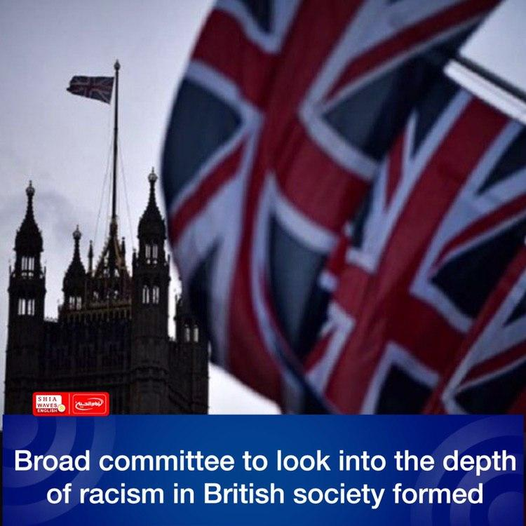 Photo of Broad committee to look into the depth of racism in British society formed