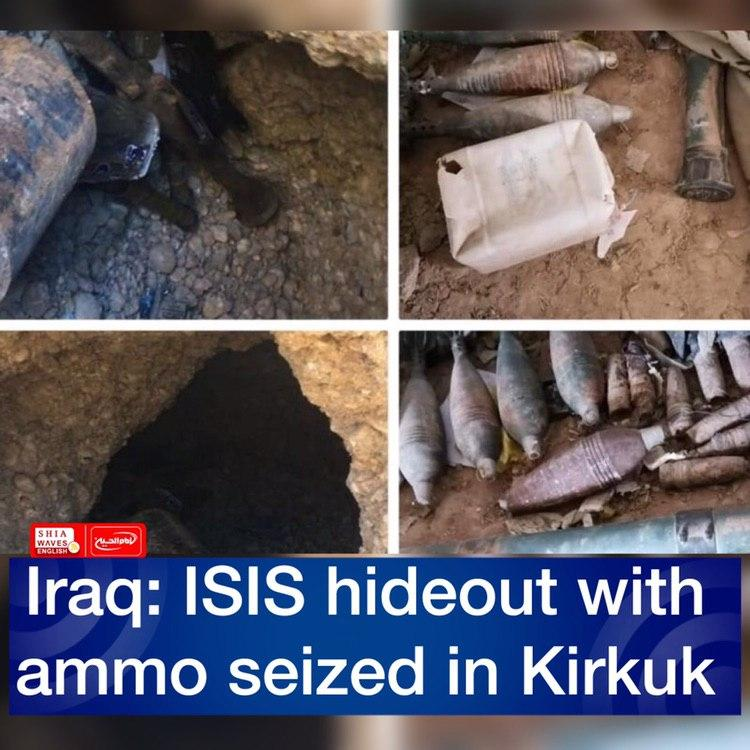 Photo of Iraq: ISIS hideout with ammo seized in Kirkuk