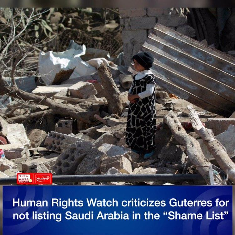 """Photo of Human Rights Watch criticizes Guterres for not listing Saudi Arabia in the """"Shame List"""""""