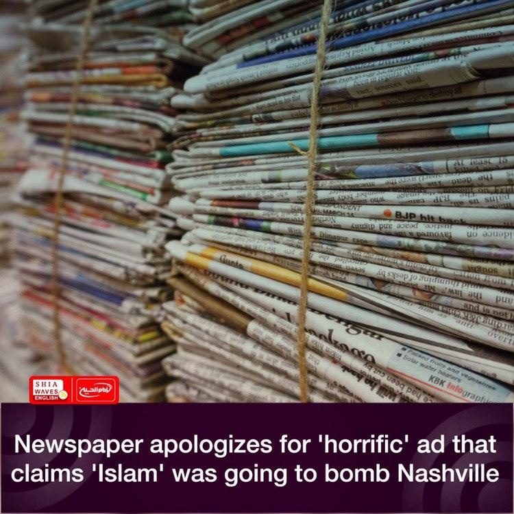 Photo of Newspaper apologizes for 'horrific' ad that claims 'Islam' was going to bomb Nashville