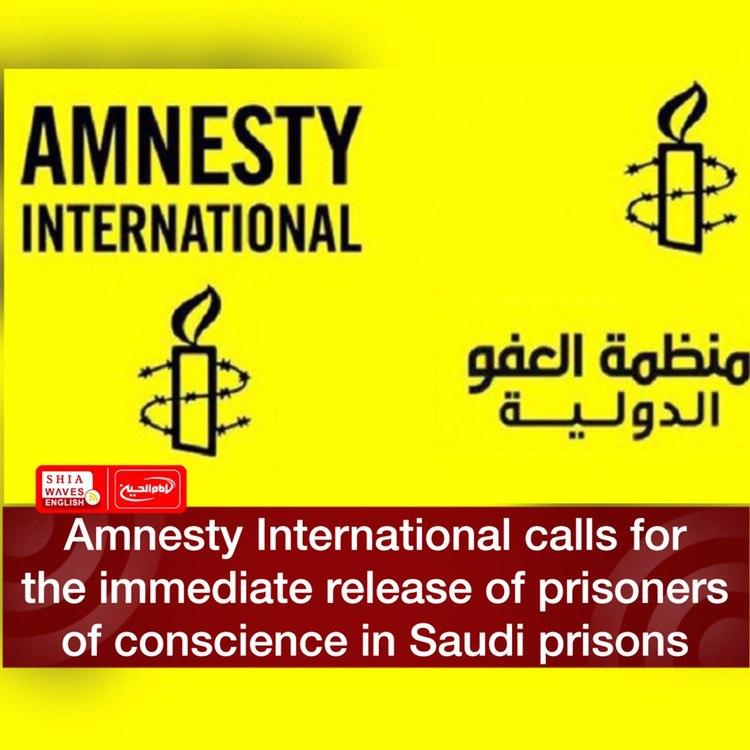 Photo of Amnesty International calls for the immediate release of prisoners of conscience in Saudi prisons