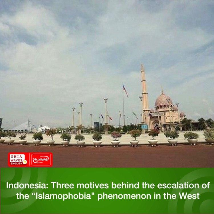 "Photo of Indonesia: Three motives behind the escalation of the ""Islamophobia"" phenomenon in the West"