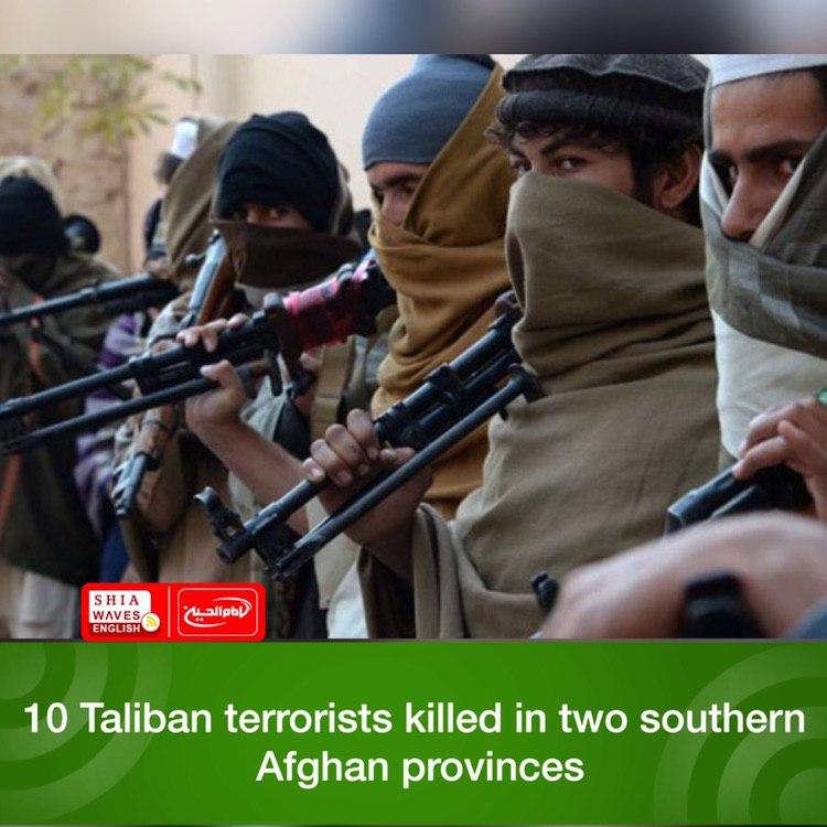 Photo of 10 Taliban terrorists killed in two southern Afghan provinces