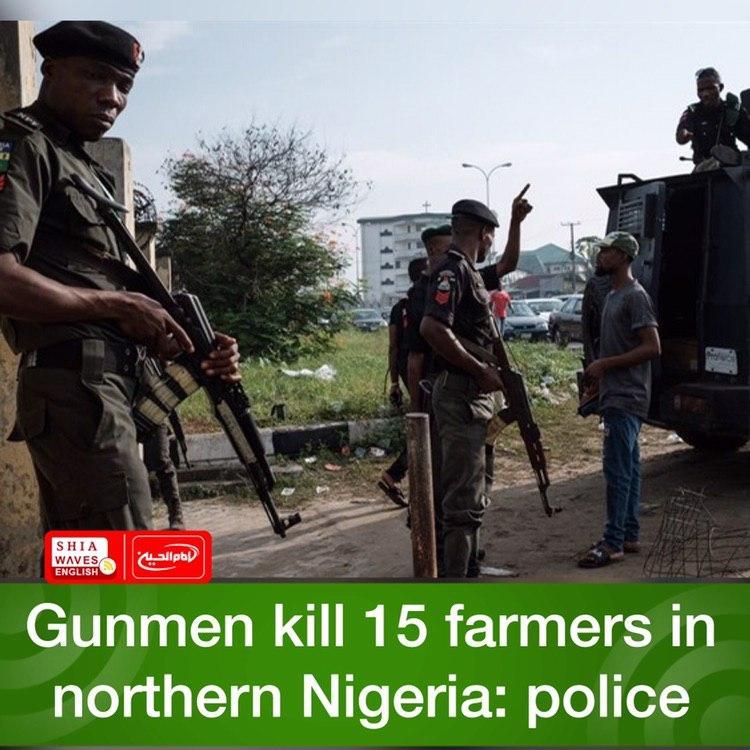 Photo of Gunmen kill 15 farmers in northern Nigeria: police