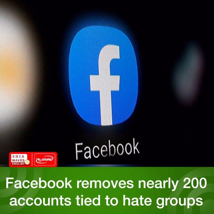 Photo of Facebook removes nearly 200 accounts tied to hate groups