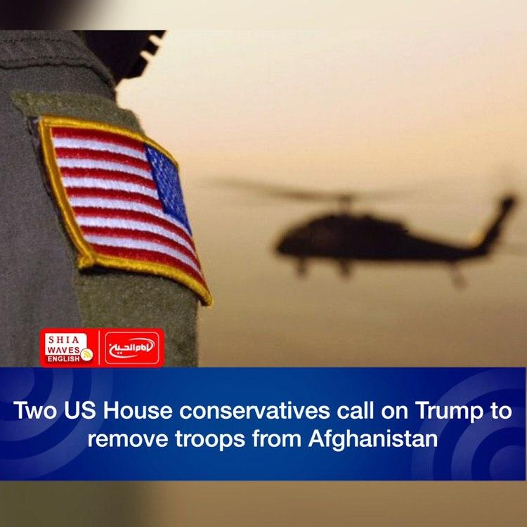 Photo of Two US House conservatives call on Trump to remove troops from Afghanistan