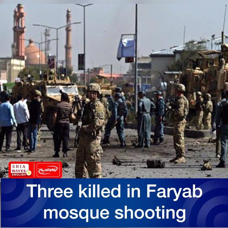 Photo of Three killed in Faryab mosque shooting