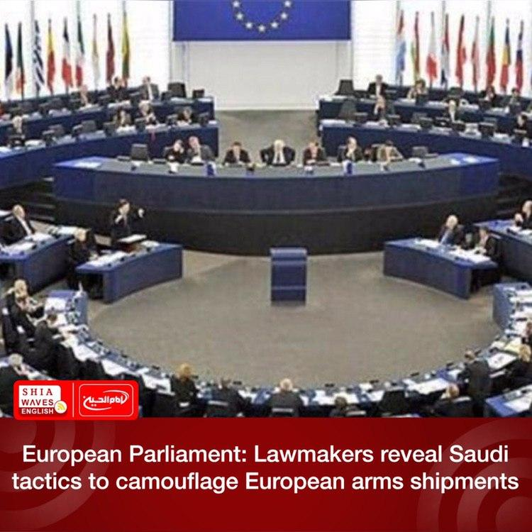 Photo of European Parliament: Lawmakers reveal Saudi tactics to camouflage European arms shipments