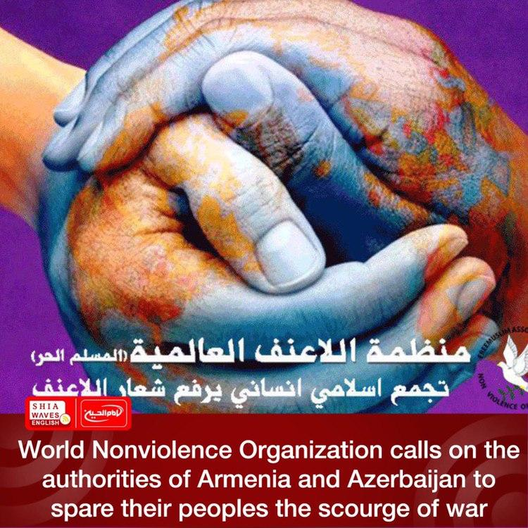 Photo of World Nonviolence Organization calls on the authorities of Armenia and Azerbaijan to spare their peoples the scourge of war