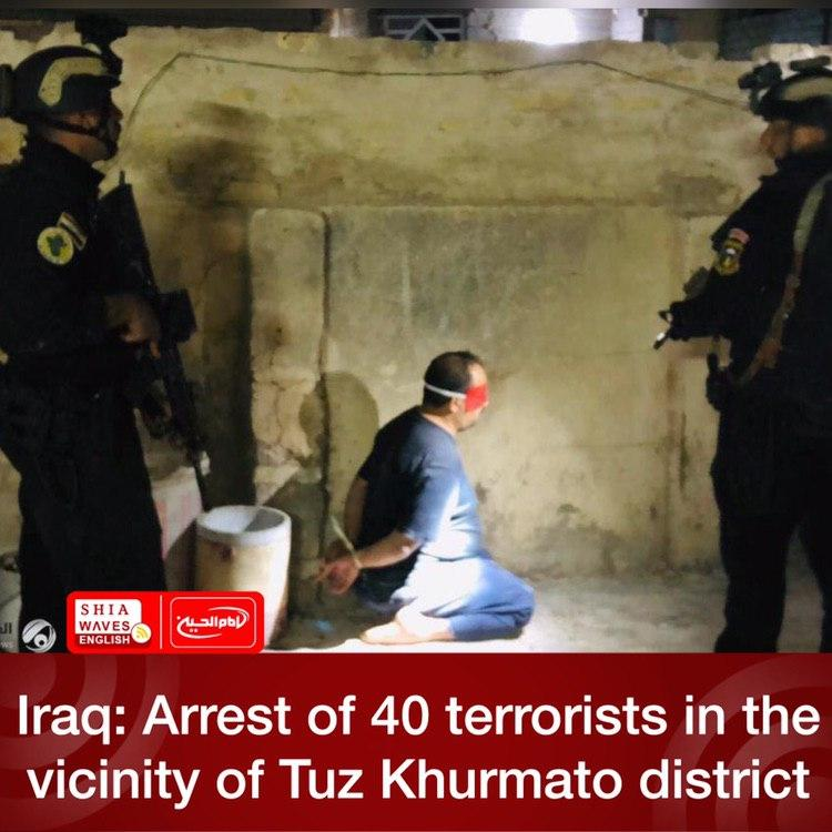 Photo of Iraq: Arrest of 40 terrorists in the vicinity of Tuz Khurmato district