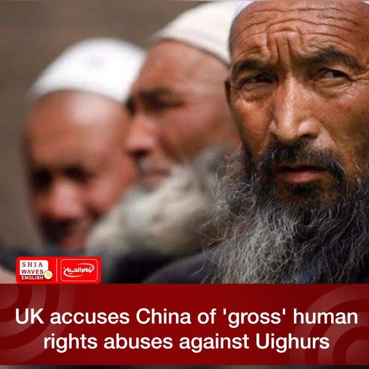 Photo of UK accuses China of 'gross' human rights abuses against Uighurs
