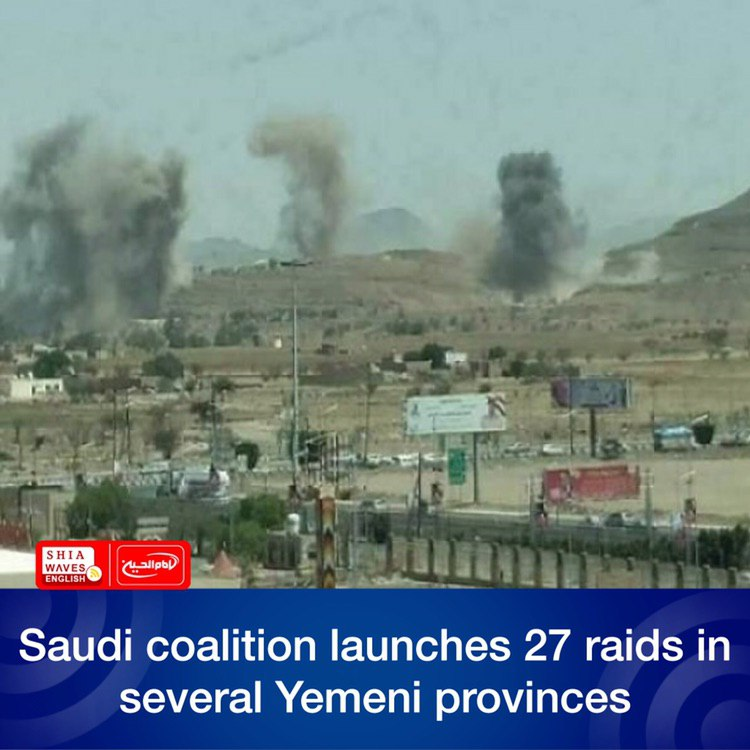 Photo of Saudi coalition launches 27 raids in several Yemeni provinces