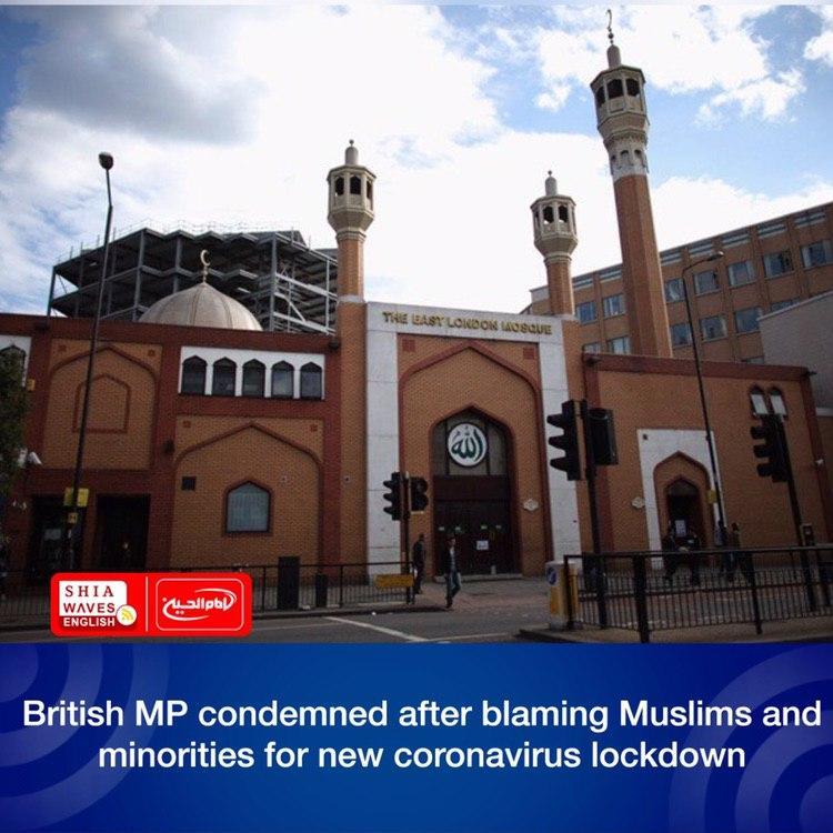 Photo of British MP condemned after blaming Muslims and minorities for new coronavirus lockdown