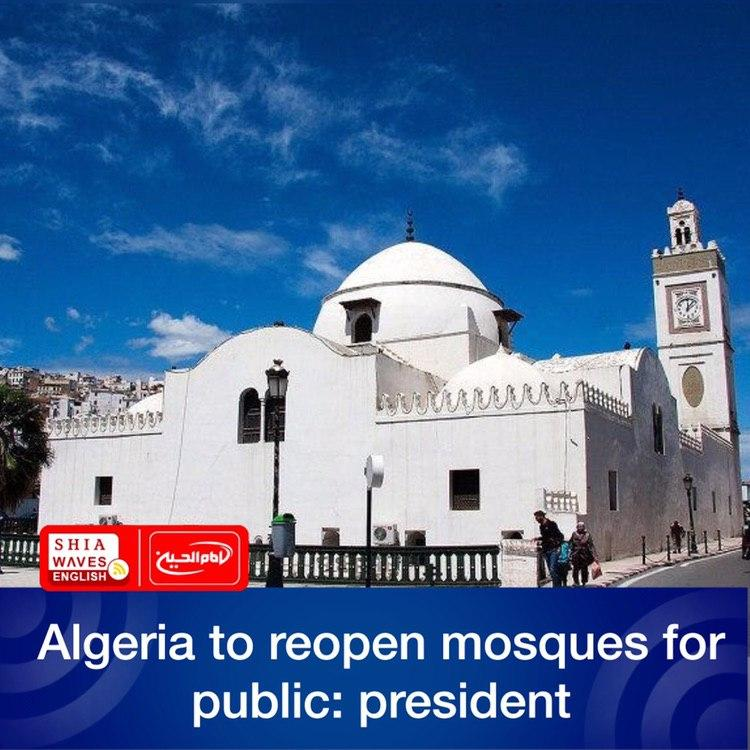 Photo of Algeria to reopen mosques for public: president
