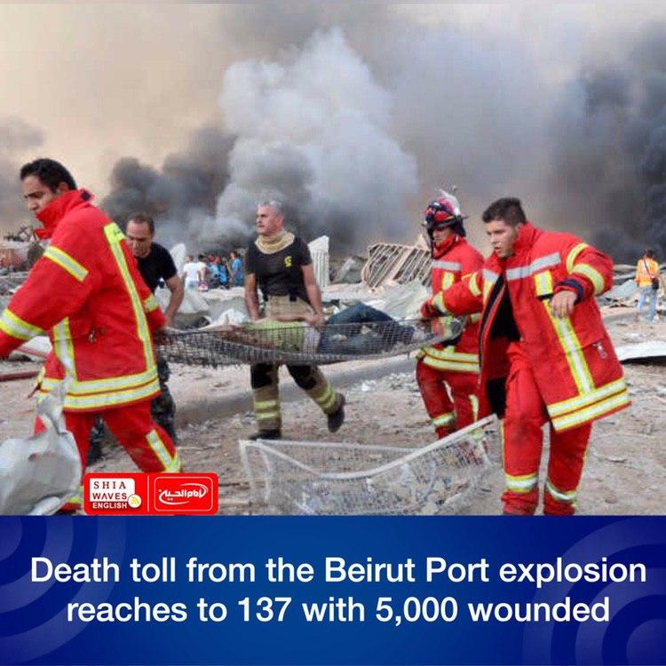 Photo of Death toll from the Beirut Port explosion reaches to 137 with 5,000 wounded