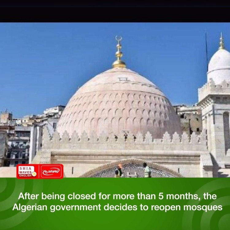 Photo of After being closed for more than 5 months, the Algerian government decides to reopen mosques
