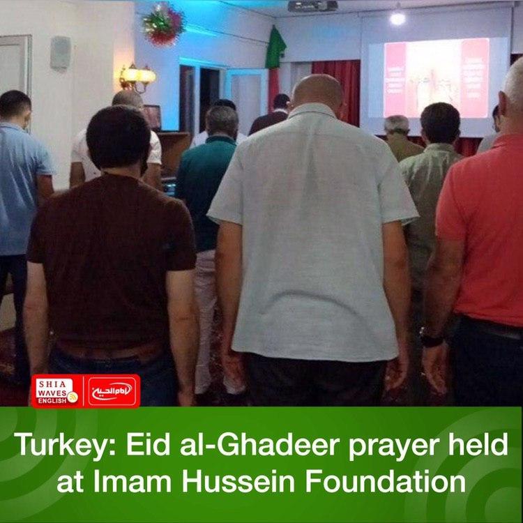 Photo of Turkey: Eid al-Ghadeer prayer held at Imam Hussein Foundation