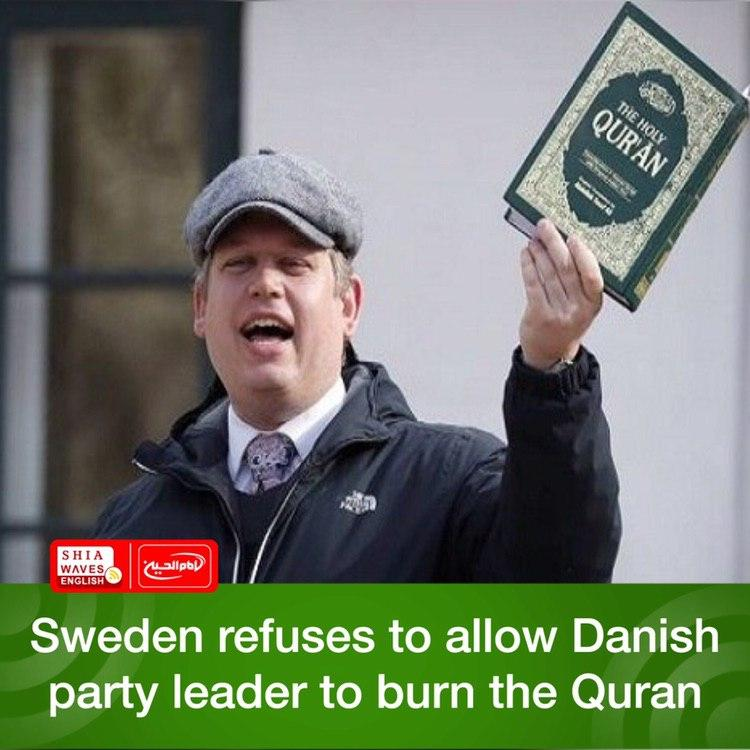 Photo of Sweden refuses to allow Danish party leader to burn the Quran