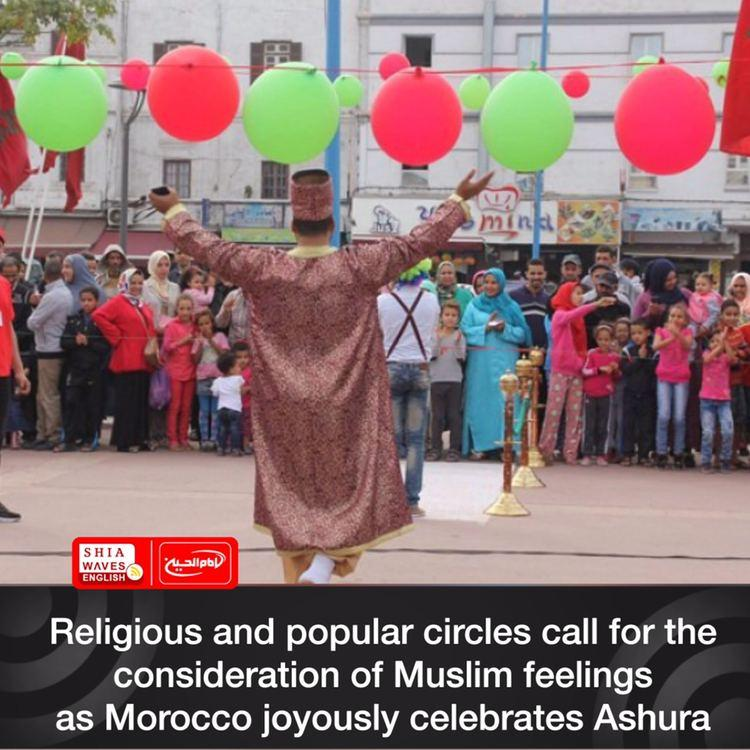 Photo of Religious and popular circles call for the consideration of Muslim feelings as Morocco joyously celebrates Ashura