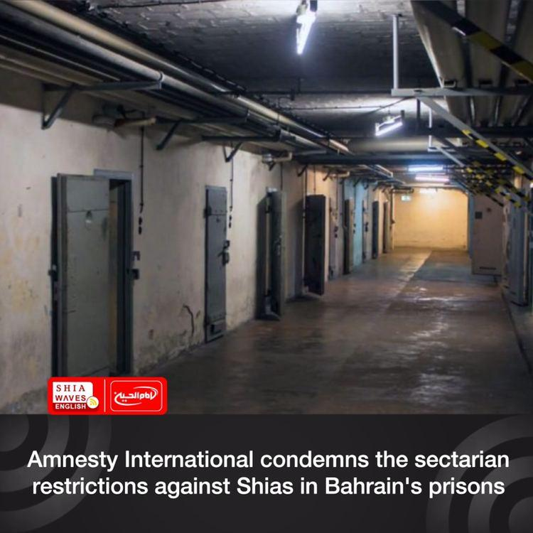 Photo of Amnesty International condemns the sectarian restrictions against Shias in Bahrain's prisons