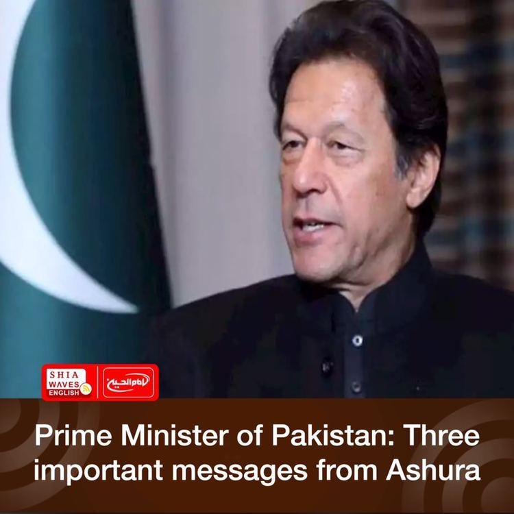 Photo of Prime Minister of Pakistan: Three important messages from Ashura