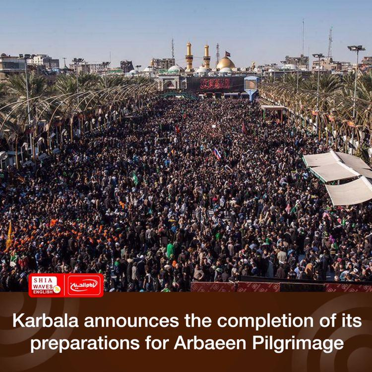 Photo of Karbala announces the completion of its preparations for Arbaeen Pilgrimage