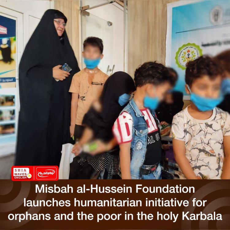 Photo of Misbah al-Hussein Foundation launches humanitarian initiative for orphans and the poor in the holy Karbala